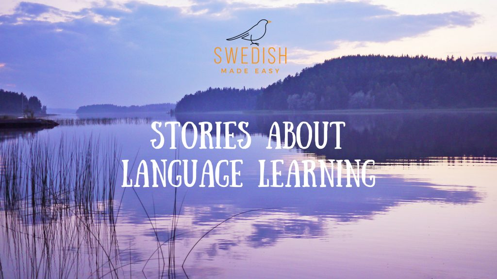 Stories about language learning